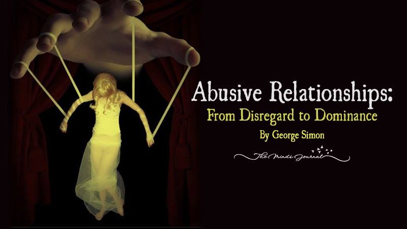 Abusive Relationships: From Disregard to Dominance