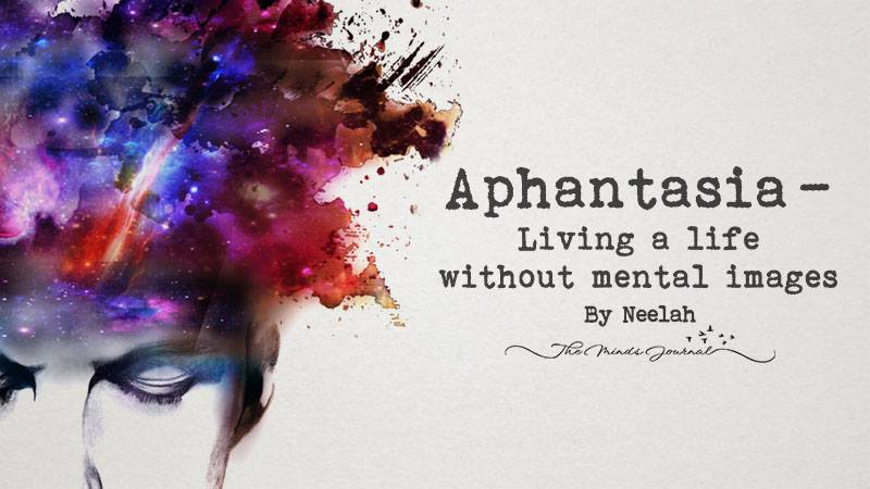 Aphantasia – Living a life without mental images