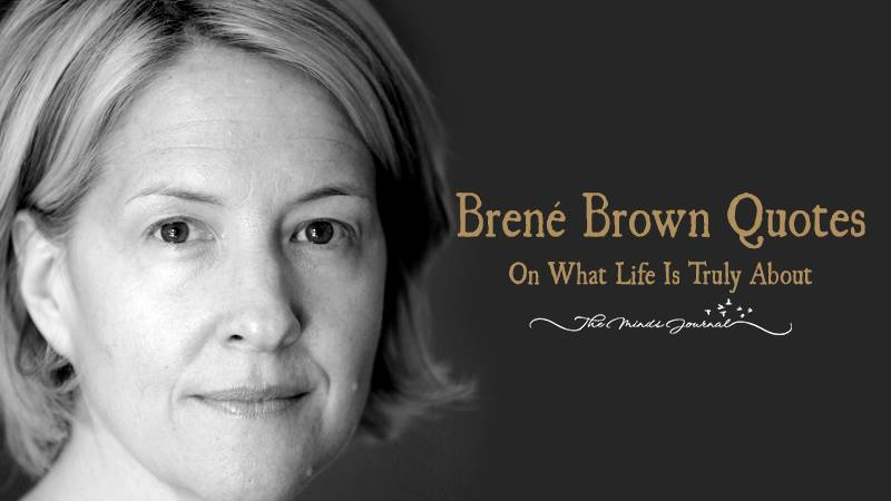 Brené Brown Quotes On What Life Is Truly About