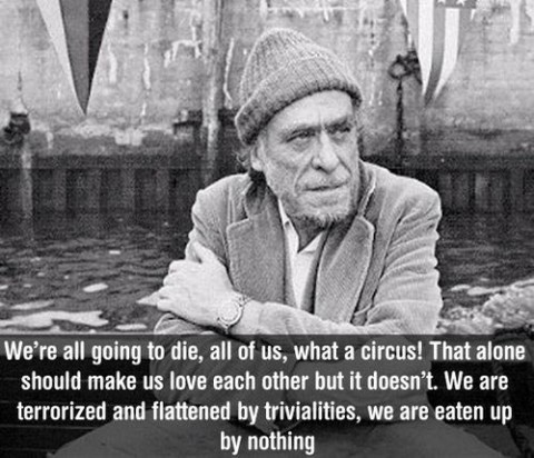 22 Thought Provoking Quotes by Charles Bukowski 123456