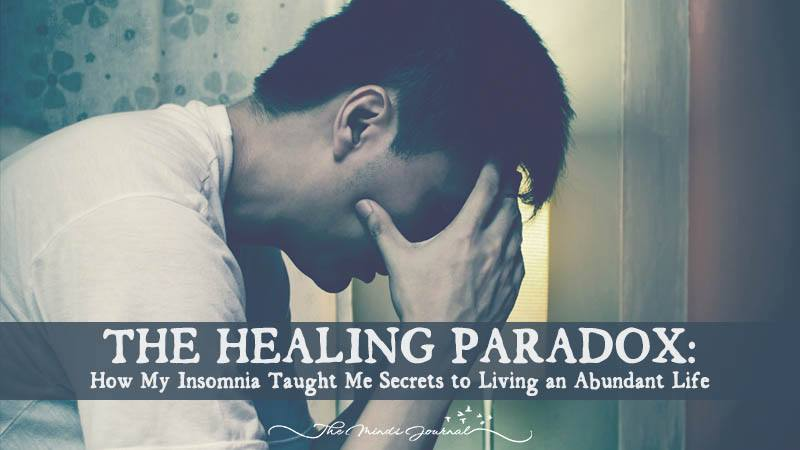 THE HEALING PARADOX: How My Insomnia Taught Me Secrets to Living an Abundant Life