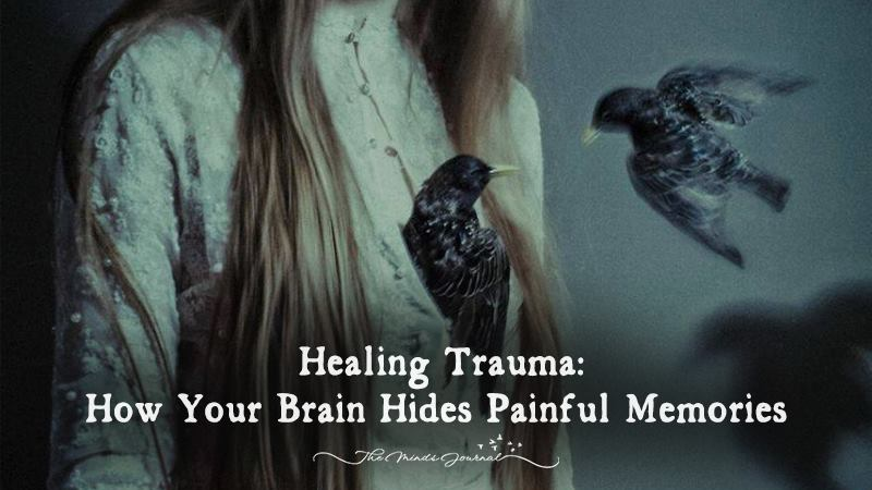 Healing Trauma: How Your Brain Hides Painful Memories