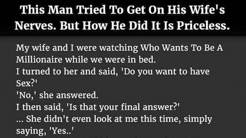 Man Tried To Get On His Wife's Nerves. How He Did It ? PRICELESS!