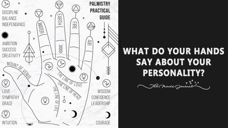 WHAT DO YOUR HANDS SAY ABOUT YOUR PERSONALITY?