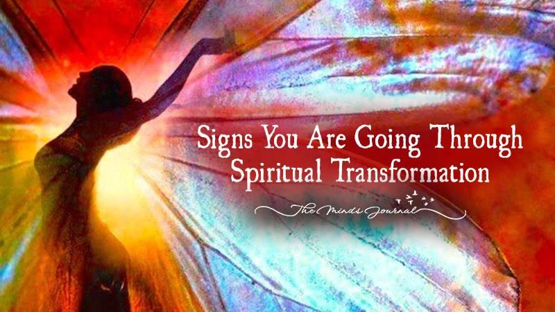 5 Signs You Are Going Through A Spiritual Transformation