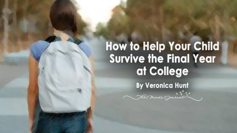 How to Help Your Child Survive the Final Year at College