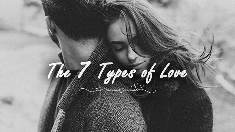 The 7 Types of Love