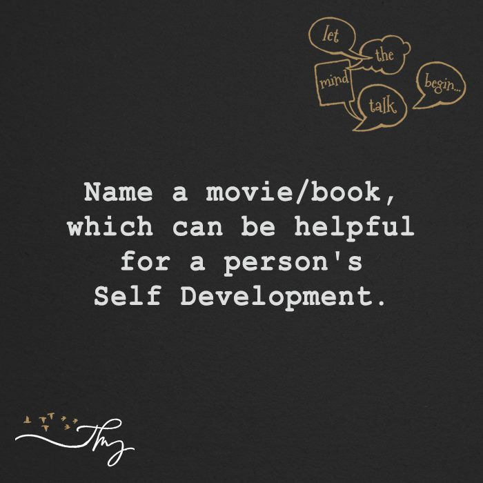 Name a book/movie which can be helpful