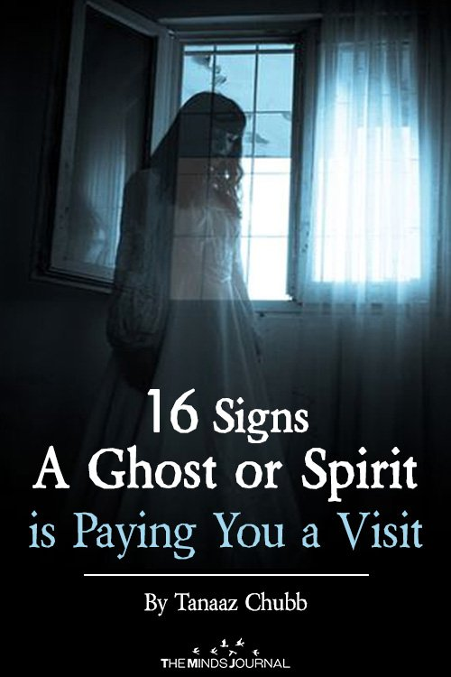 16 Signs a Ghost or Spirit is Paying You a Visit