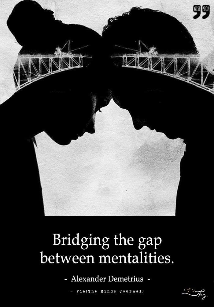 Bridging the Gap between mentalities