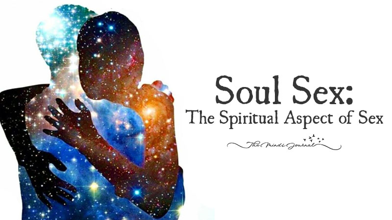 Soul Sex: The Spiritual Aspect of Sex