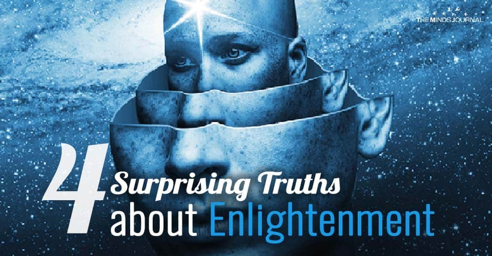 4 Surprising Truths about Enlightenment