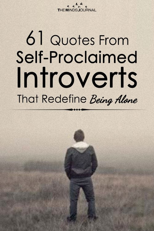 61 Quotes From Self-Proclaimed Introverts That Redefine Being Alone