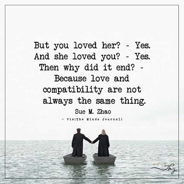 But you loved her? – Yes.