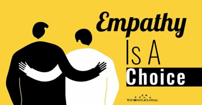Empathy Is A Choice