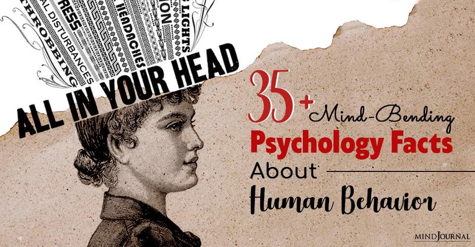 Mind Bending Psychology Facts