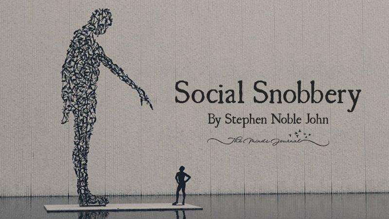 Social Snobbery!
