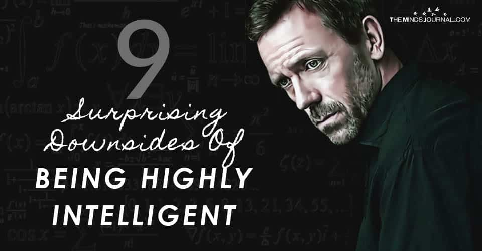 Surprising Downsides of Being Highly Intelligent