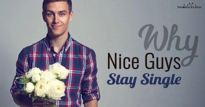 Why Nice Guys Stay Single