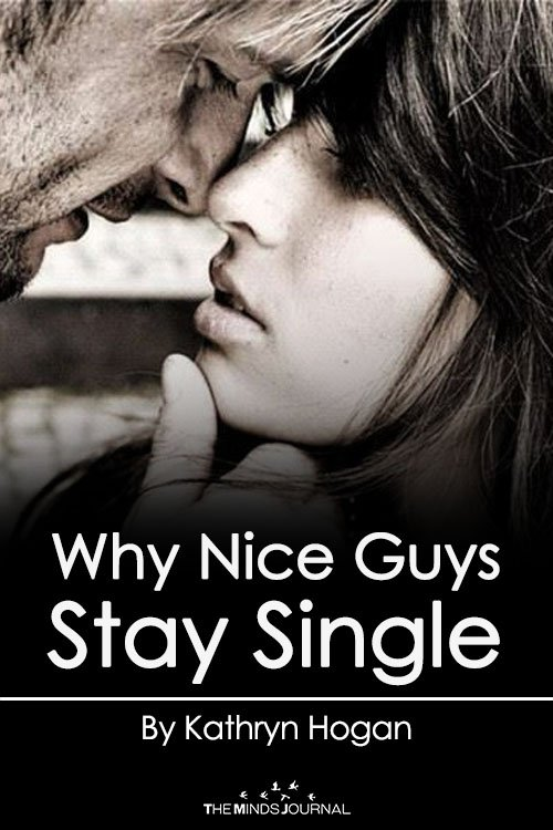 Why Nice Guys Stay Single
