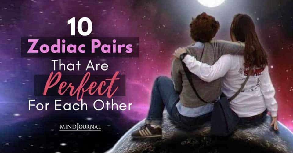 Zodiac Pairs Perfect For Each Other