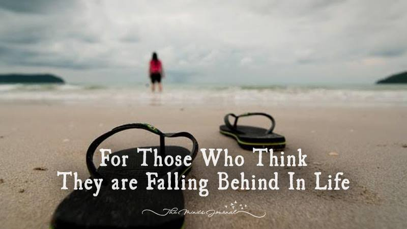 For Those Who Think They are Falling Behind In Life