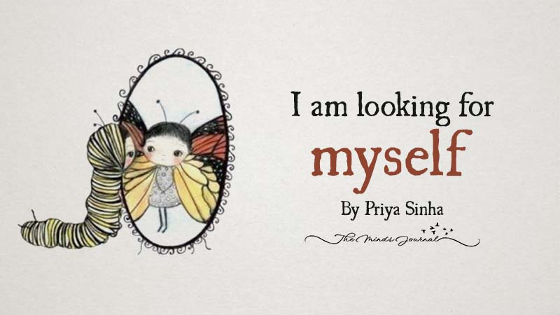 I am looking for myself