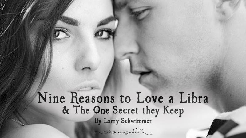 Nine Reasons to Love a Libra & the One Secret they Keep