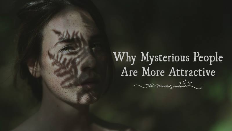 Reasons Why Mysterious People Are More Attractive