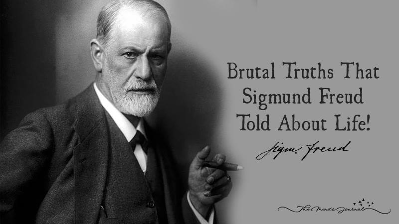 Brutal Truths That Sigmund Freud Told Us About Life