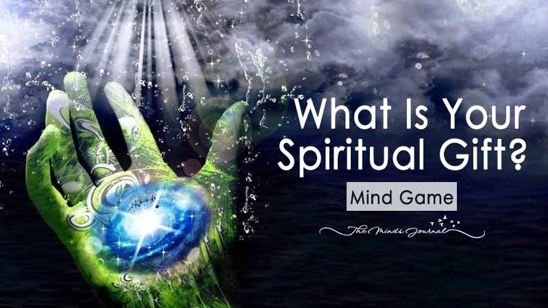 What Is Your Spiritual Gift? - The Minds Journal