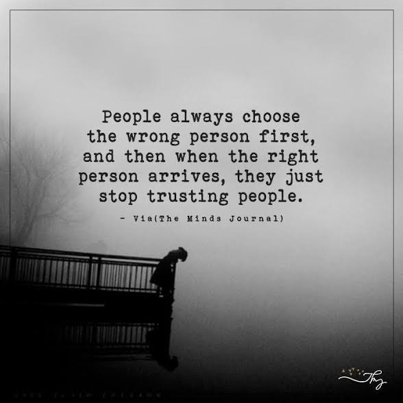 People always choose the wrong person first