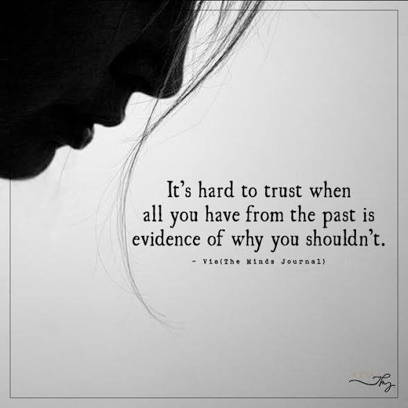 It's hard to trust