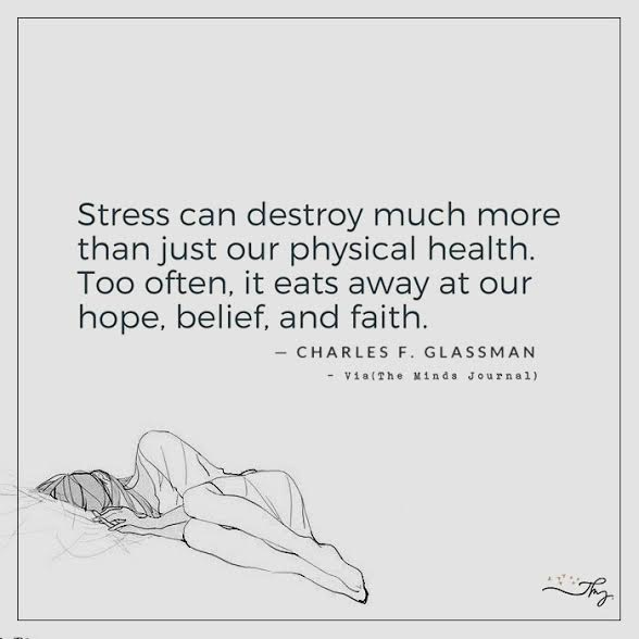Stress can destroy much more