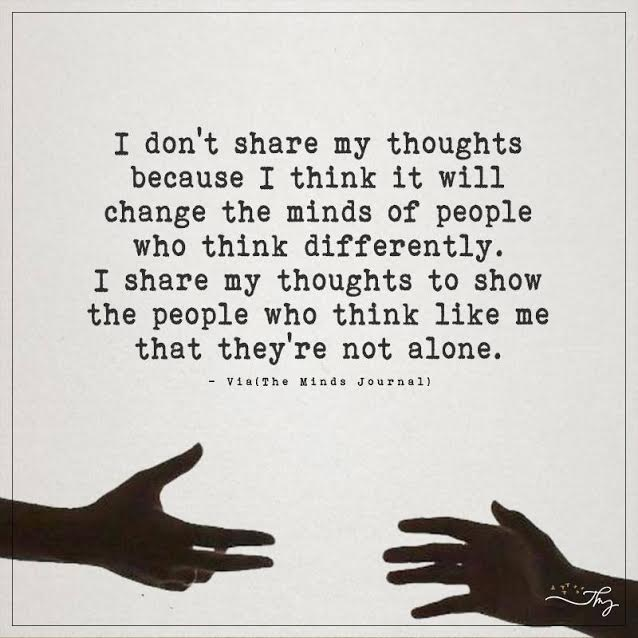 I don't share my thoughts