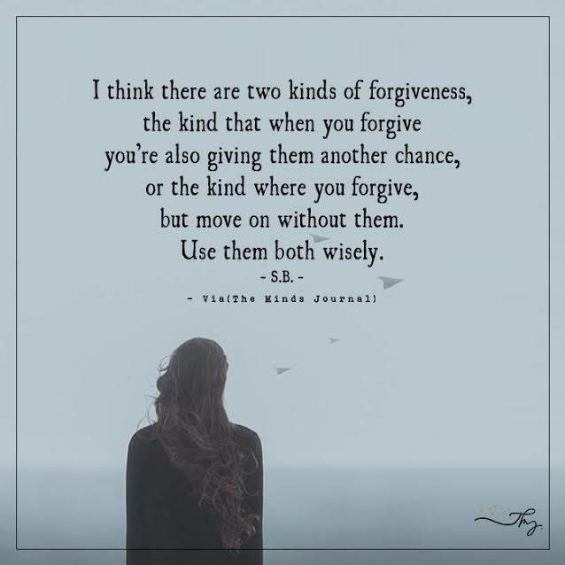 I think there are two kinds of forgiveness