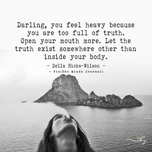 Darling, you feel heavy
