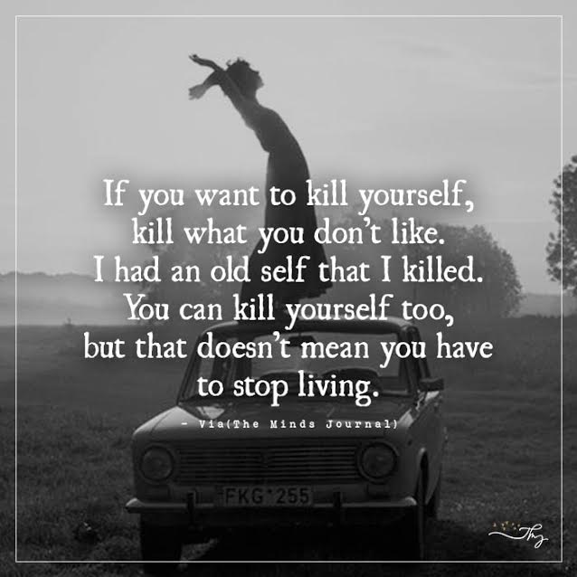 If you want to kill yourself