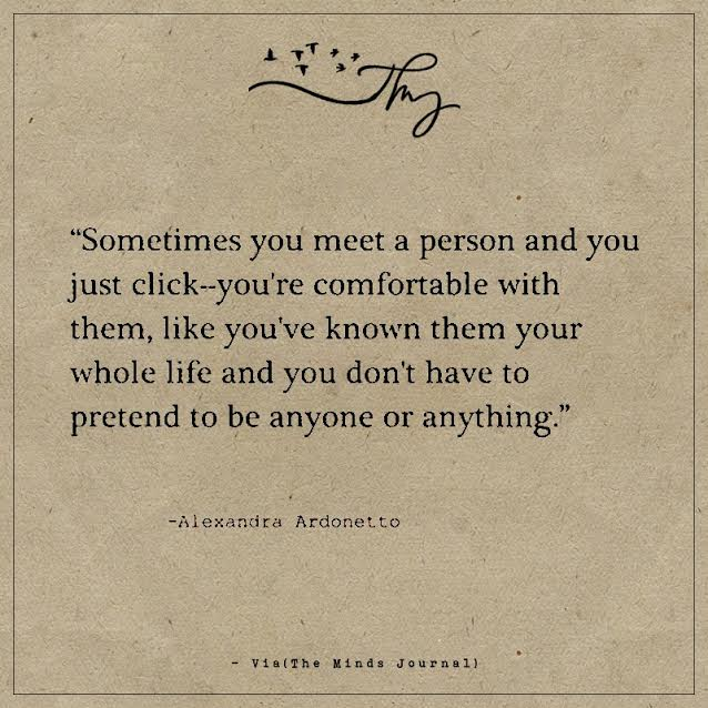 Sometimes you meet a person