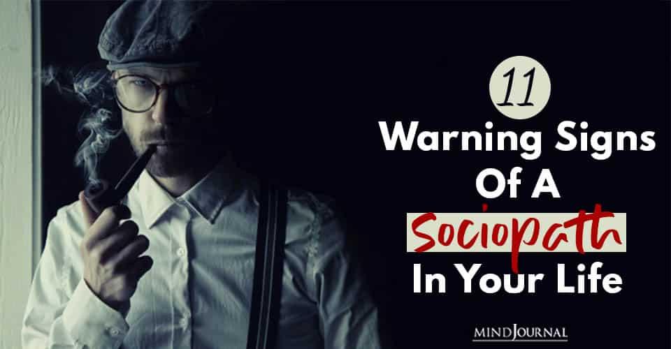 warnings of sociopaath in life