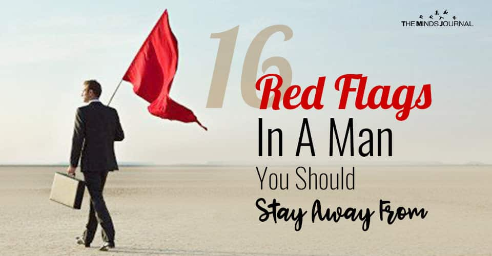 16 Red Flags In A Man You Should Stay Away From 2