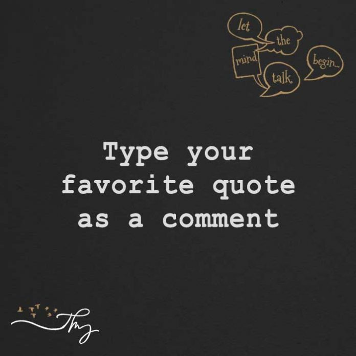Type Your Favorite Quote