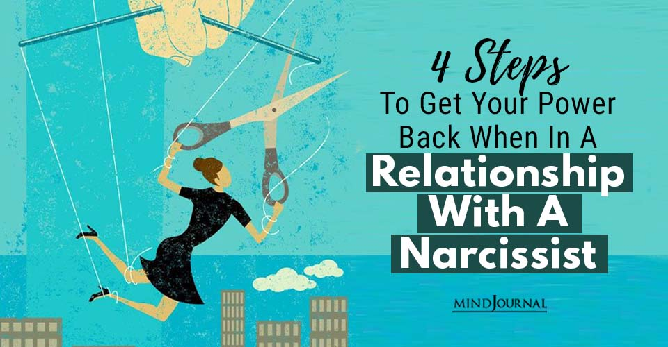 Steps To Get Power Back In Relationship with Narcissist