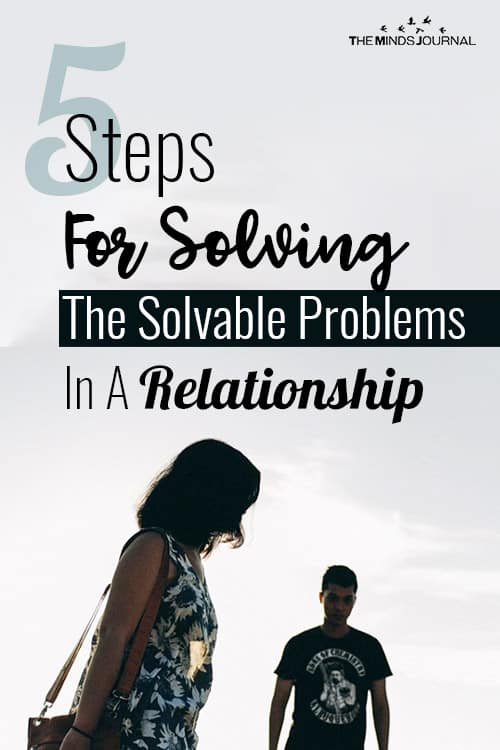 5 Steps For Solving The Solvable Problems In A Relationship pin