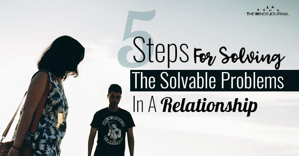 5 Steps For Solving The Solvable Problems In An Intimate Relationship