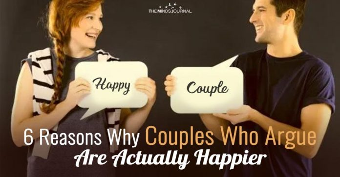 6 Reasons Why Couples Who Argue Are Actually Happier