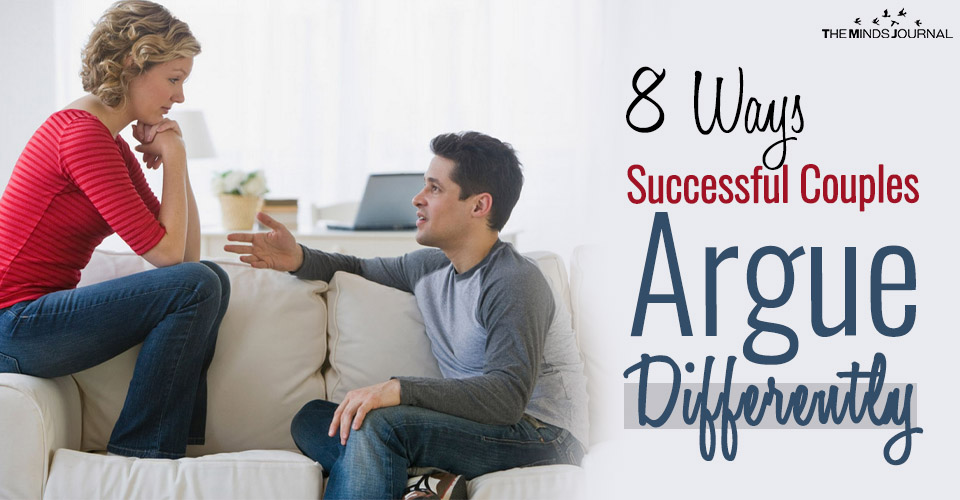 8 Ways Successful Couples Argue Differently