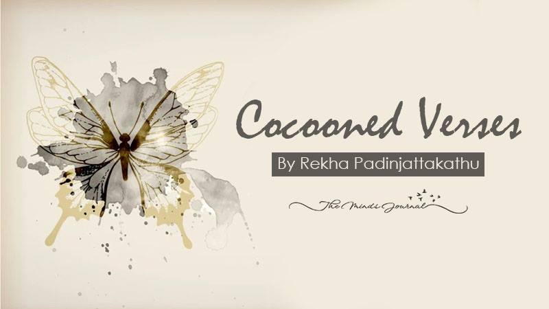 Cocooned Verses