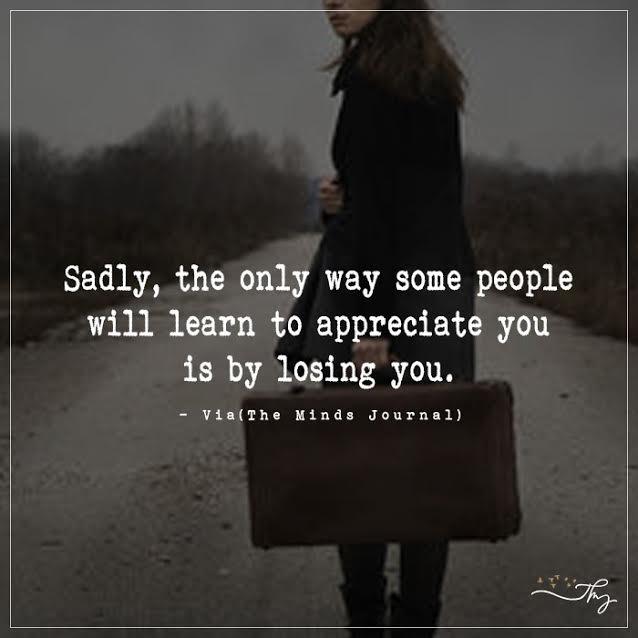 Appreciate You by Losing You