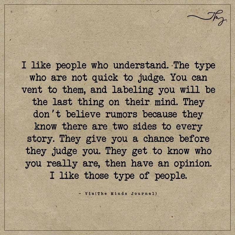People Who Understand and Don't Judge